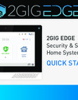 2GIG Edge - Quick Start User Manual - Dated 2021 Rev. B